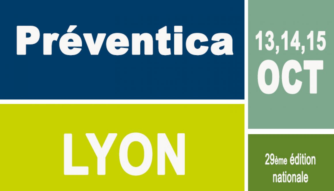 PRÉVENTICA LYON  13, 14 et 15 Octobre 2015